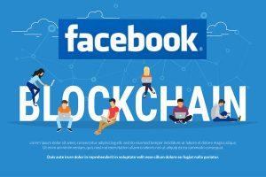 Facebook、ブロックチェーン技術導入に向けて専門チームを立ち上げる
